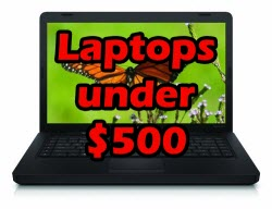 Learn How To Select a Cheap Laptop [Under $500]